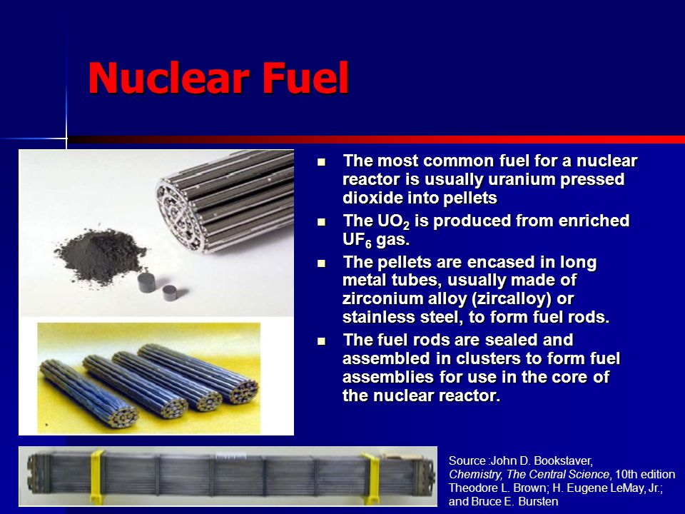 Nuclear Fuel The most common fuel for a nuclear reactor is usually uranium pressed dioxide into pellets.
