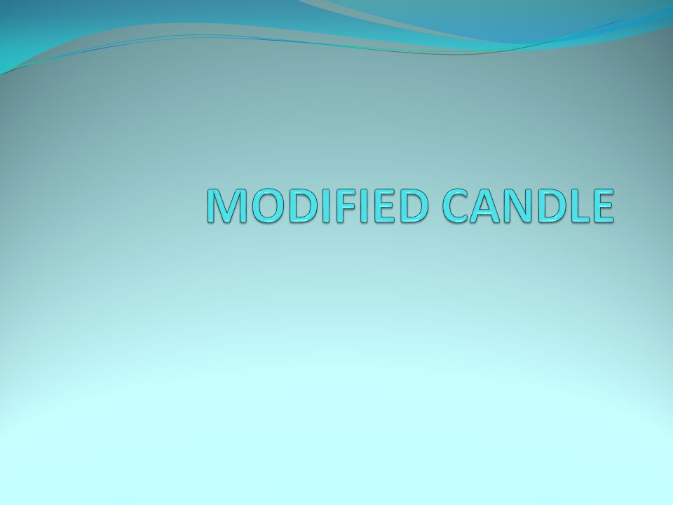 MODIFIED CANDLE