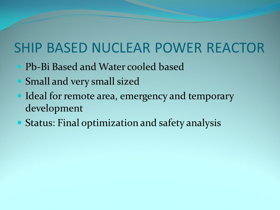 SHIP BASED NUCLEAR POWER REACTOR