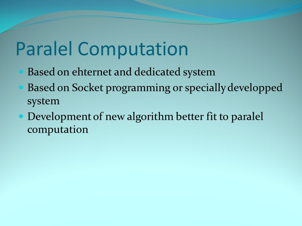 Paralel Computation Based on ehternet and dedicated system