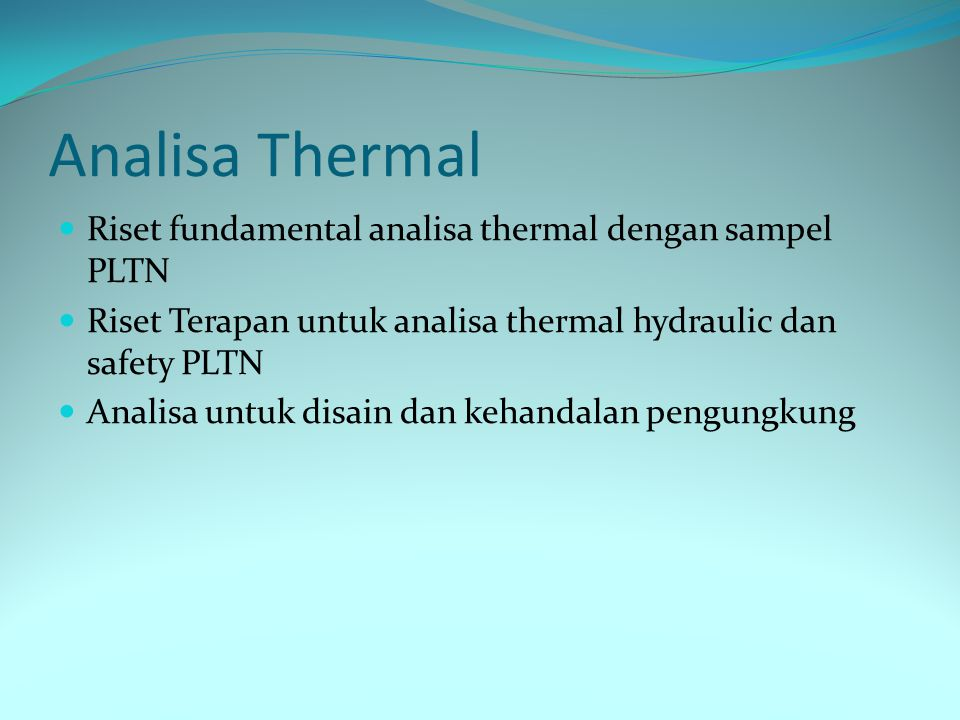 Analisa Thermal Riset fundamental analisa thermal dengan sampel PLTN