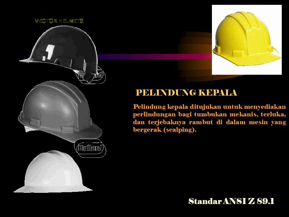 PELINDUNG KEPALA Standar ANSI Z 89.1