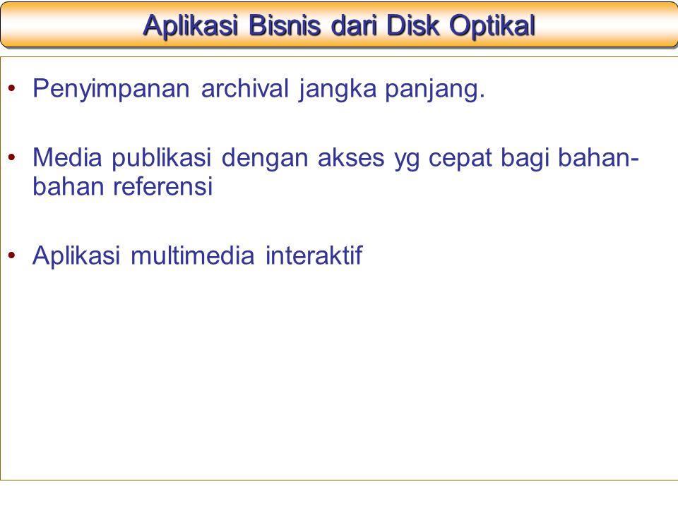 Aplikasi Bisnis dari Disk Optikal