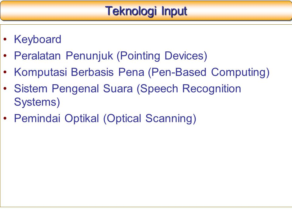 Teknologi Input Keyboard Peralatan Penunjuk (Pointing Devices)