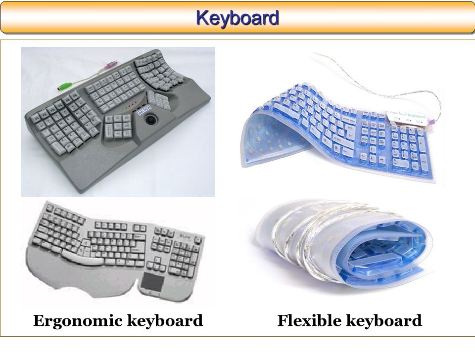 Keyboard Ergonomic keyboard Flexible keyboard