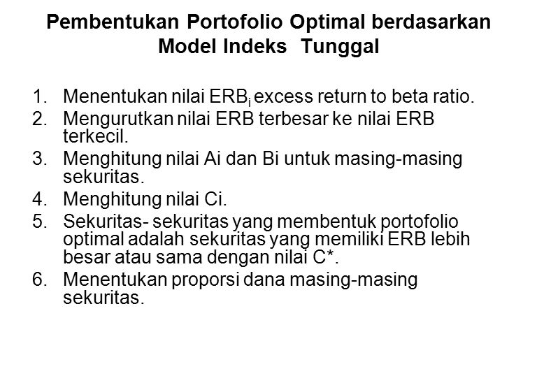 Pembentukan Portofolio Optimal berdasarkan Model Indeks Tunggal
