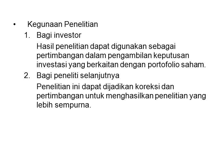 Kegunaan Penelitian 1. Bagi investor.