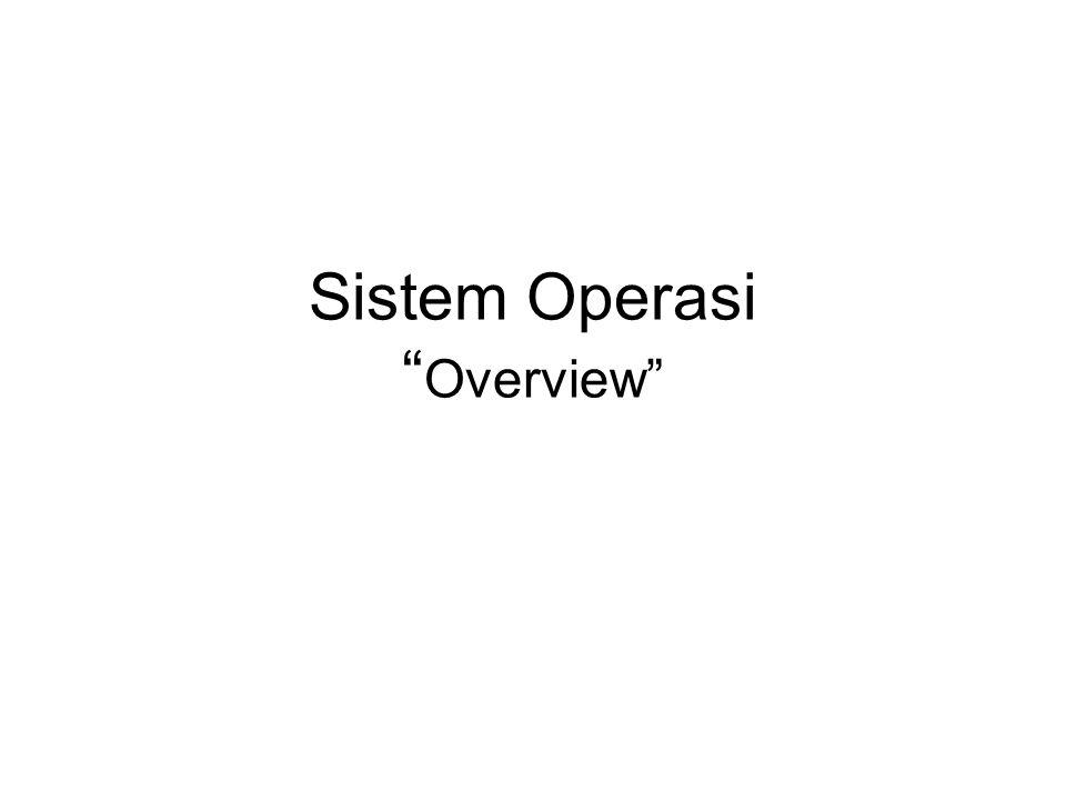 Sistem Operasi Overview