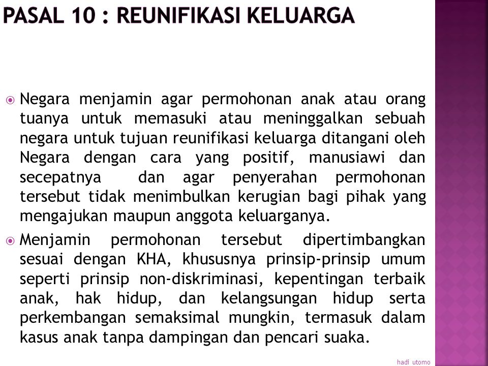 Pasal 10 : Reunifikasi Keluarga