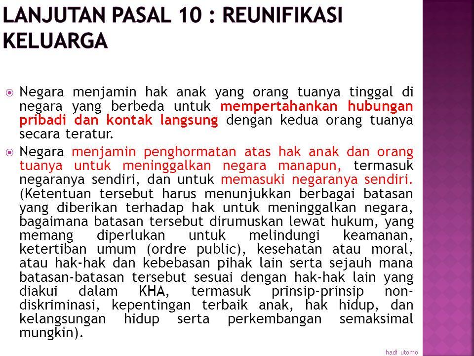 Lanjutan pasal 10 : reunifikasi keluarga