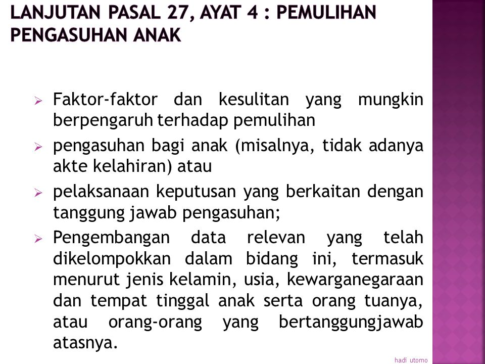 Lanjutan Pasal 27, ayat 4 : Pemulihan Pengasuhan Anak