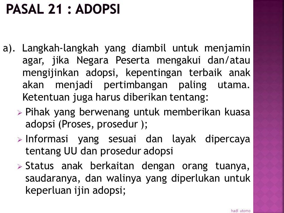 Pasal 21 : Adopsi