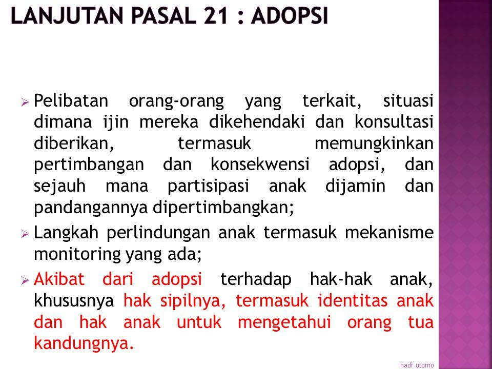 Lanjutan Pasal 21 : Adopsi
