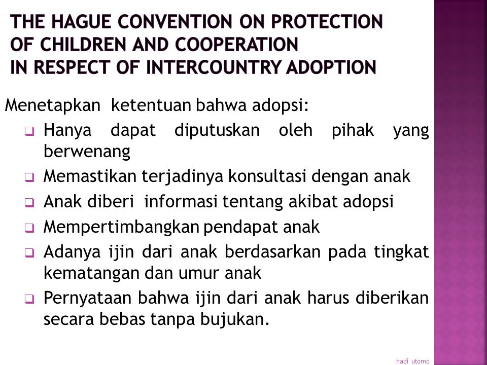 The Hague Convention on Protection of Children and Cooperation in respect of Intercountry Adoption