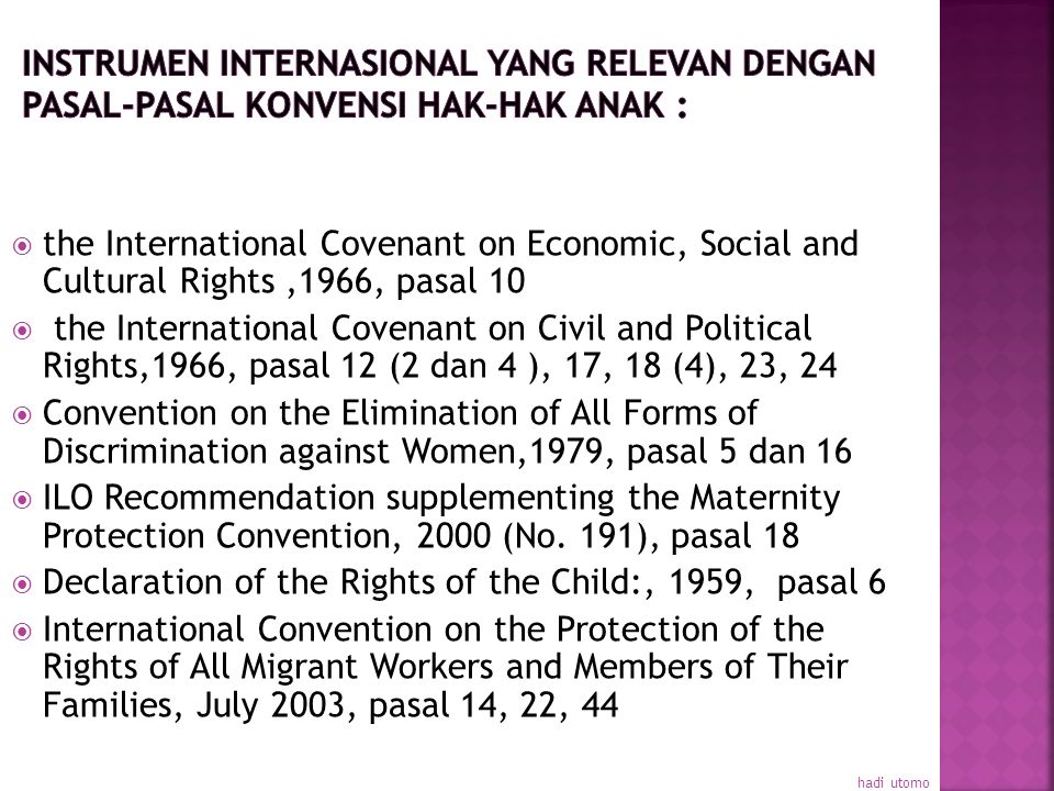 Declaration of the Rights of the Child:, 1959, pasal 6