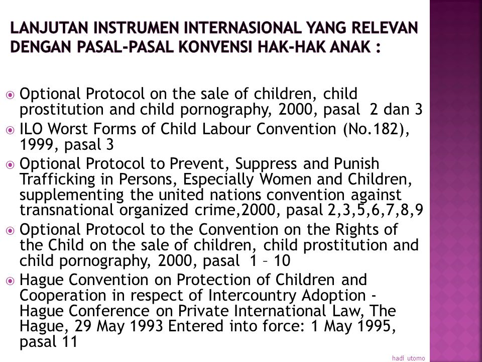 ILO Worst Forms of Child Labour Convention (No.182), 1999, pasal 3
