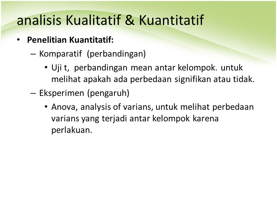analisis Kualitatif & Kuantitatif