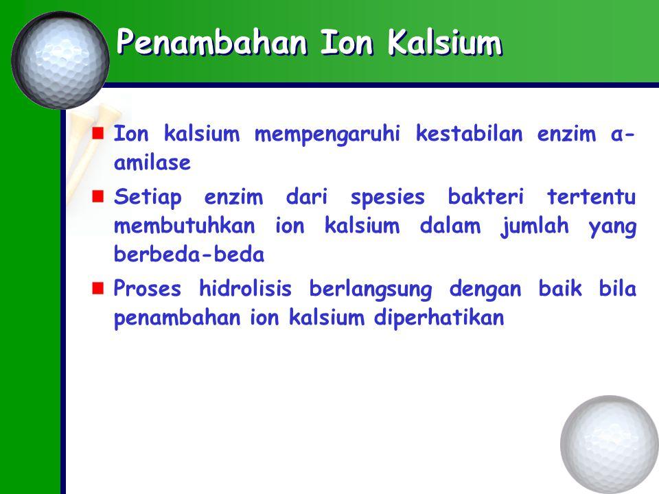 Penambahan Ion Kalsium