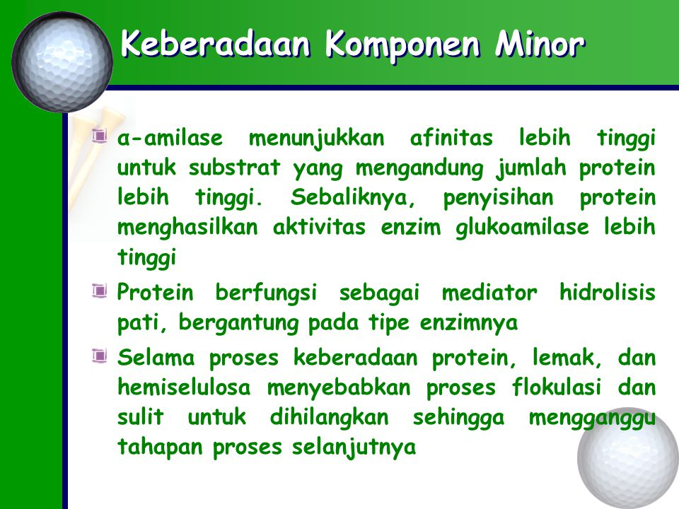 Keberadaan Komponen Minor