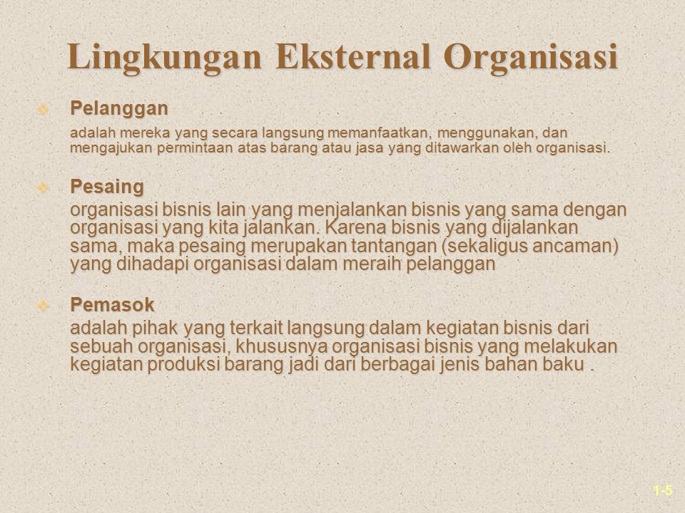 Lingkungan Eksternal Organisasi