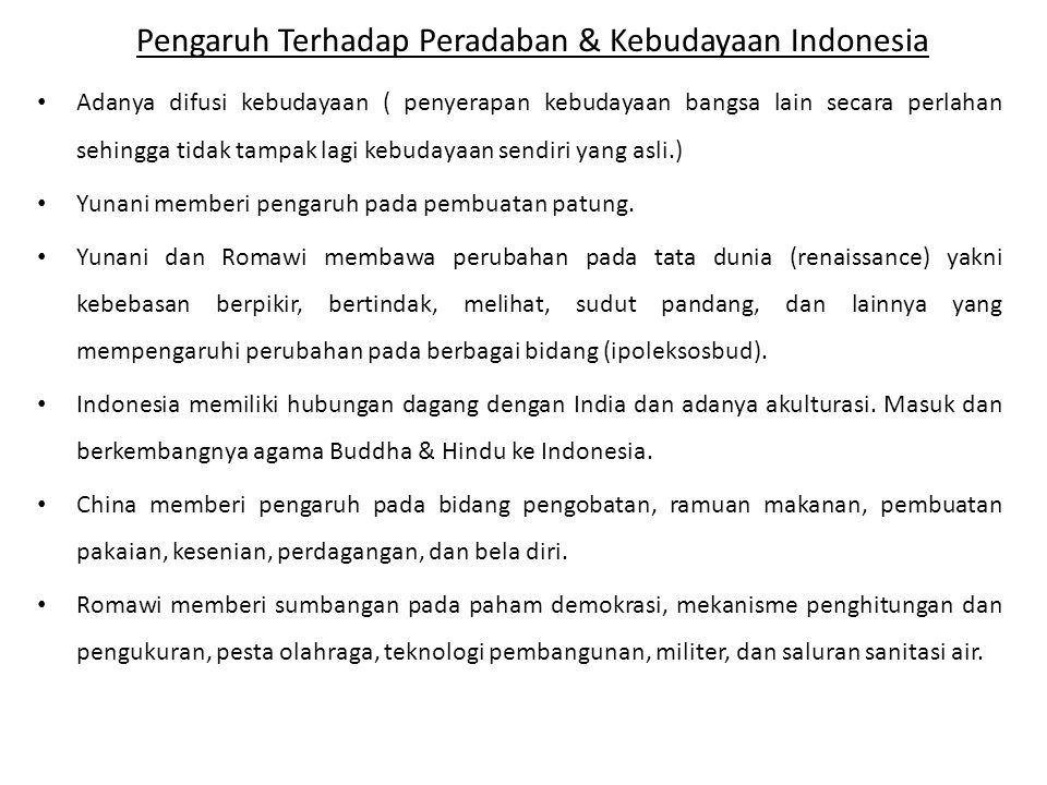 Pengaruh Terhadap Peradaban & Kebudayaan Indonesia