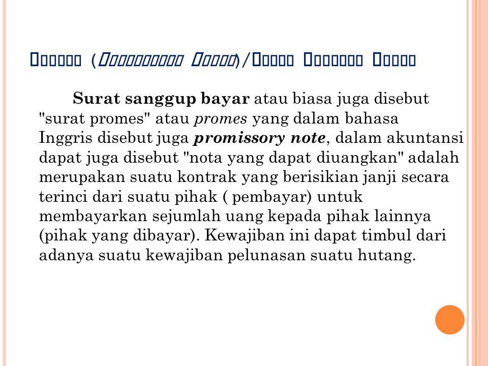 Promes (Promissory Notes)/Surat Sanggup Bayar