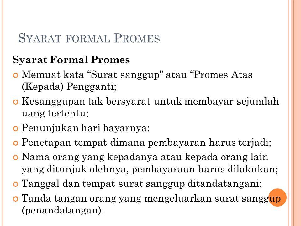 Syarat formal Promes Syarat Formal Promes