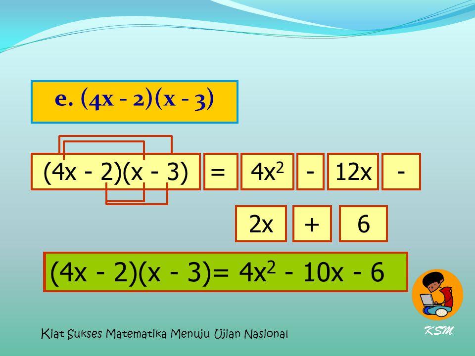 (4x - 2)(x - 3)= 4x2 - 10x - 6 (4x - 2)(x - 3)= 4x2 - 10x - 6
