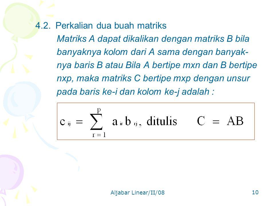 Matriks A dapat dikalikan dengan matriks B bila