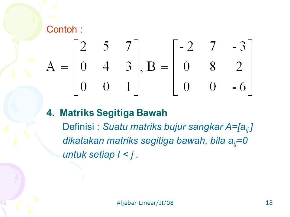 4. Matriks Segitiga Bawah