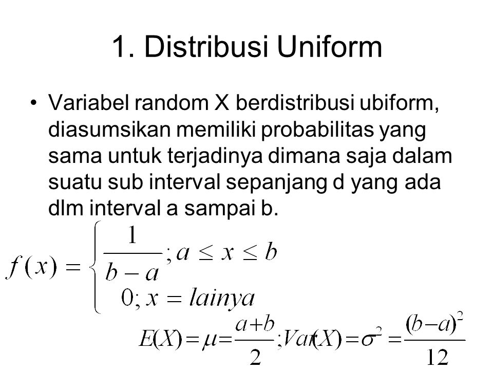 1. Distribusi Uniform