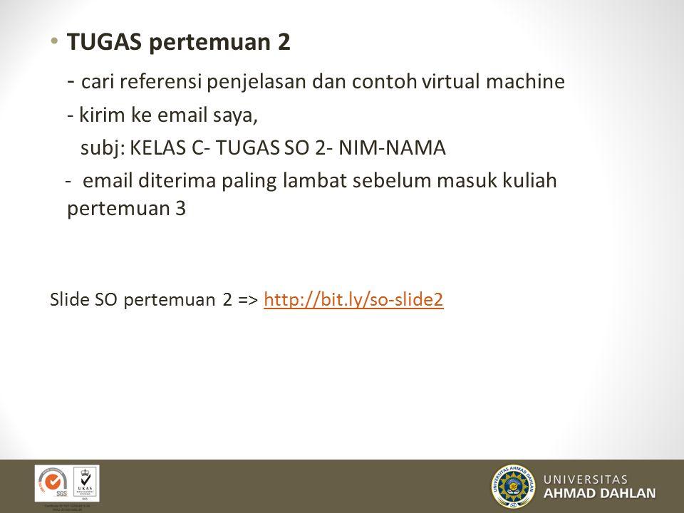 - cari referensi penjelasan dan contoh virtual machine