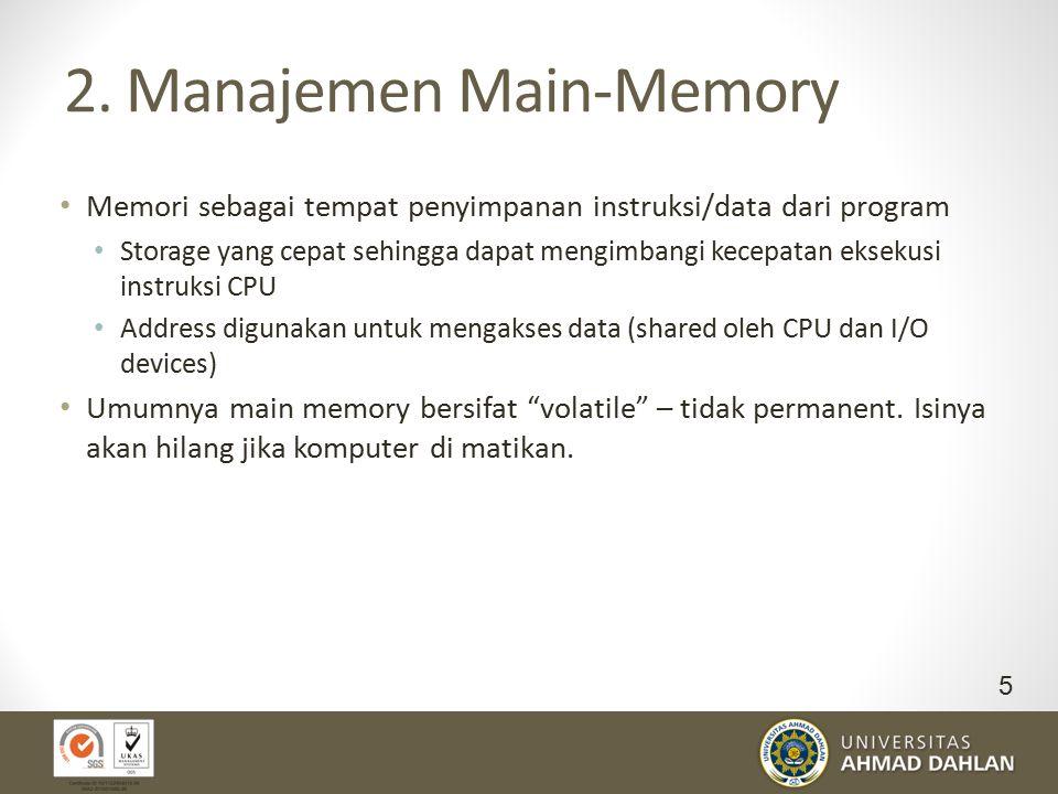 2. Manajemen Main-Memory