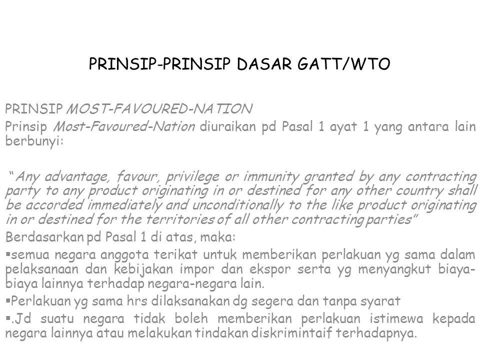 PRINSIP-PRINSIP DASAR GATT/WTO