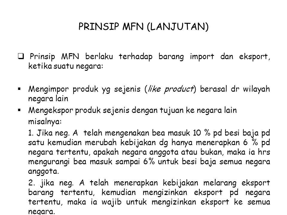 PRINSIP MFN (LANJUTAN)