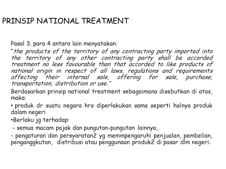 PRINSIP NATIONAL TREATMENT