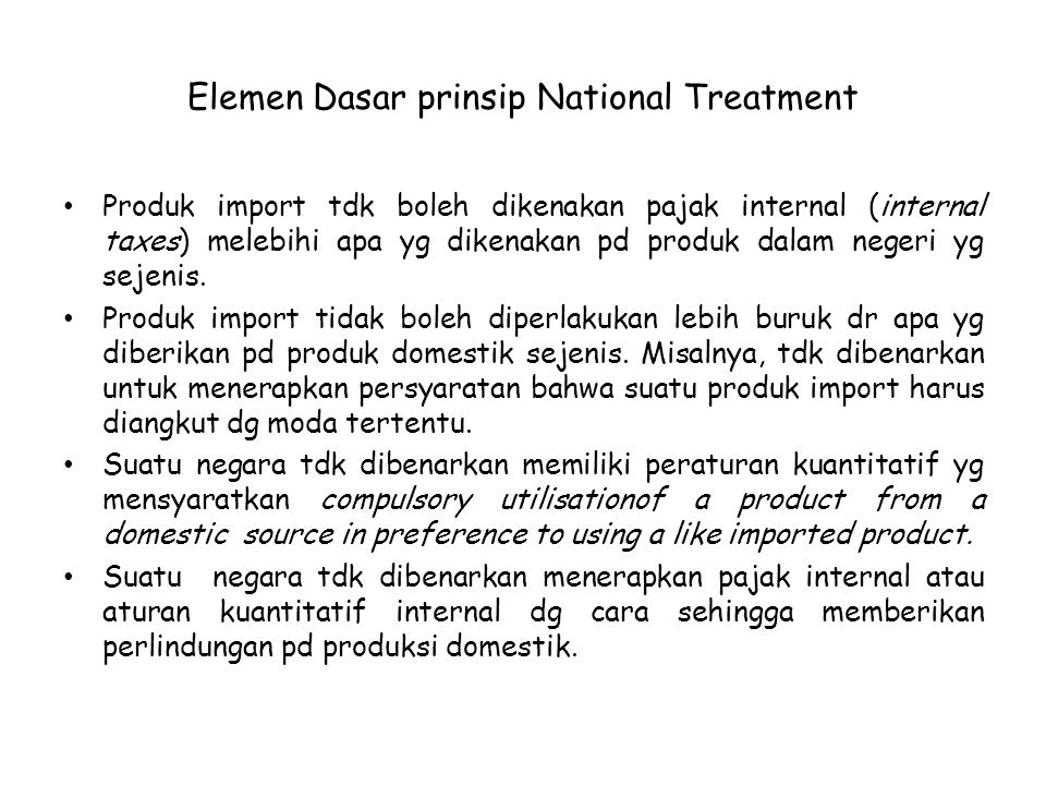 Elemen Dasar prinsip National Treatment