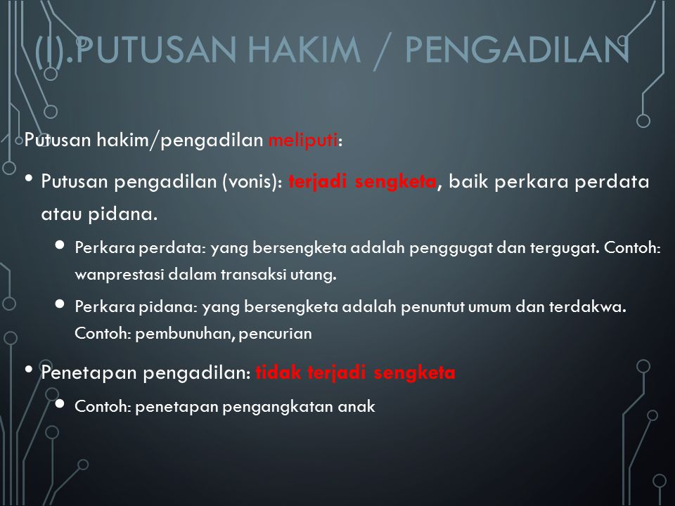 (I).PUTUSAN HAKIM / PENGADILAN