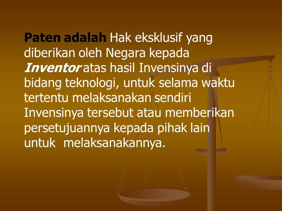 Paten adalah Hak eksklusif yang diberikan oleh Negara kepada Inventor atas hasil Invensinya di bidang teknologi, untuk selama waktu tertentu melaksanakan sendiri Invensinya tersebut atau memberikan persetujuannya kepada pihak lain untuk melaksanakannya.
