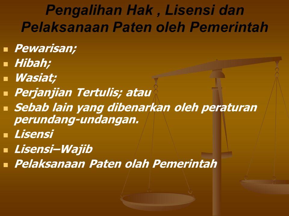 Pengalihan Hak , Lisensi dan Pelaksanaan Paten oleh Pemerintah
