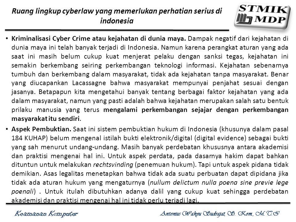 Ruang lingkup cyberlaw yang memerlukan perhatian serius di indonesia