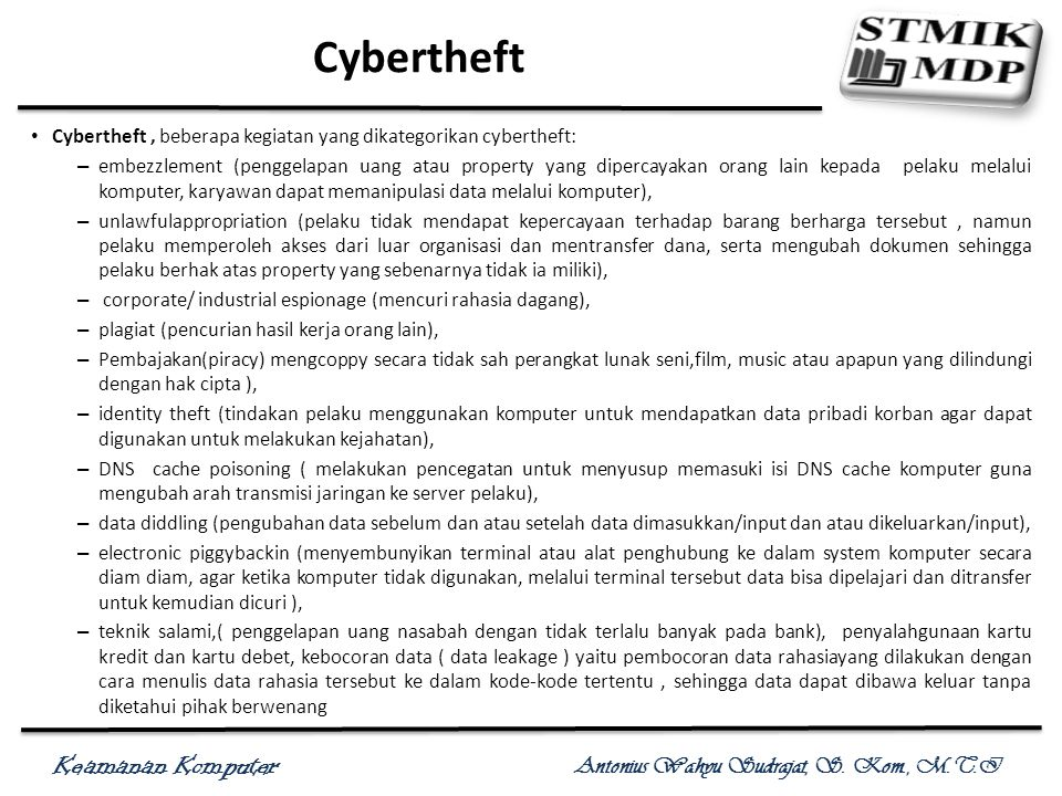 Cybertheft Cybertheft , beberapa kegiatan yang dikategorikan cybertheft: