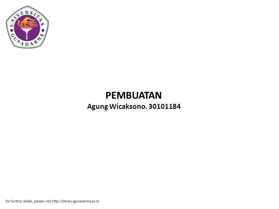 PEMBUATAN Agung Wicaksono. 30101184