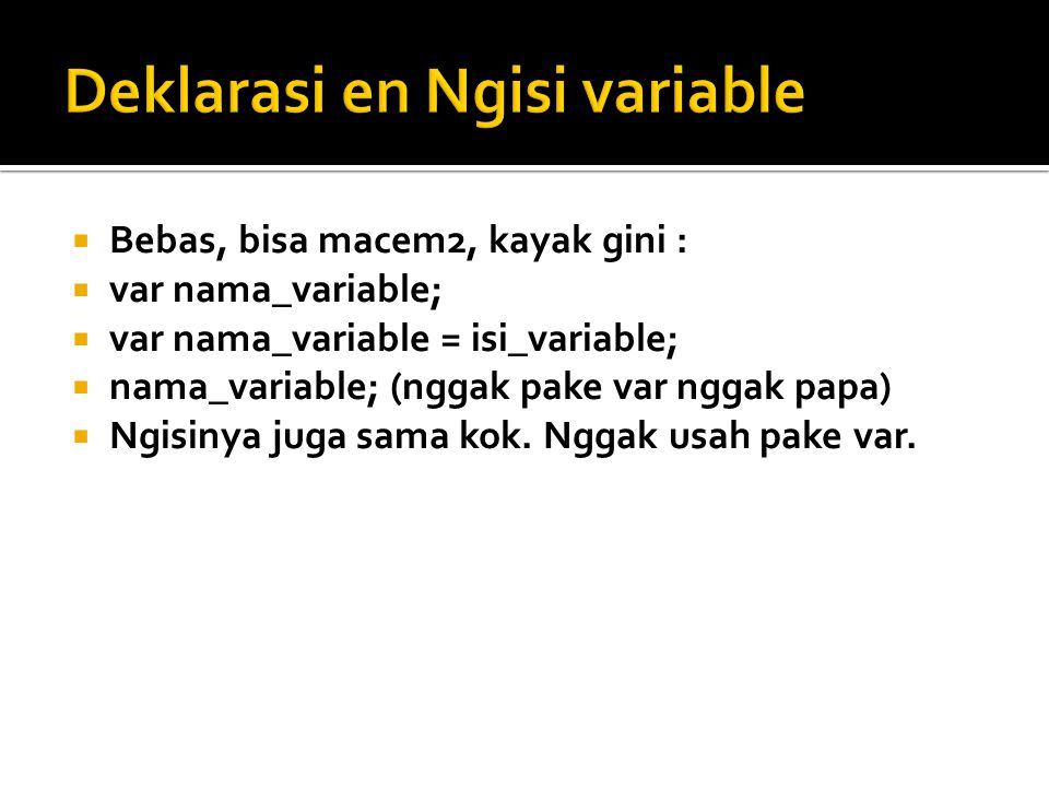 Deklarasi en Ngisi variable
