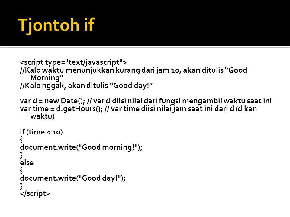 Tjontoh if <script type= text/javascript >