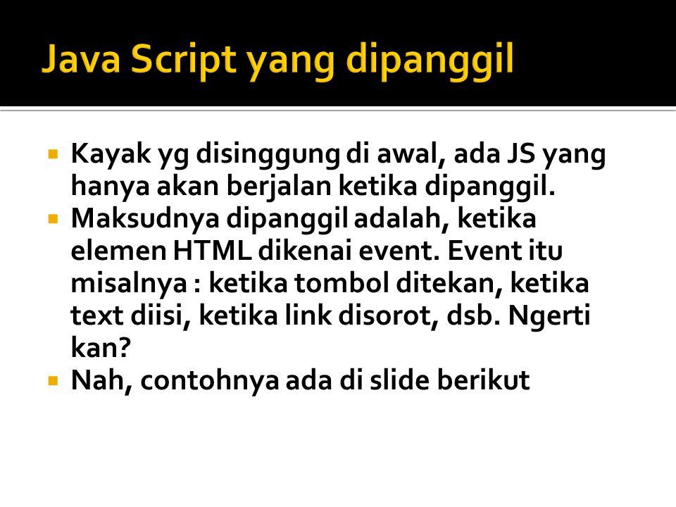 Java Script yang dipanggil