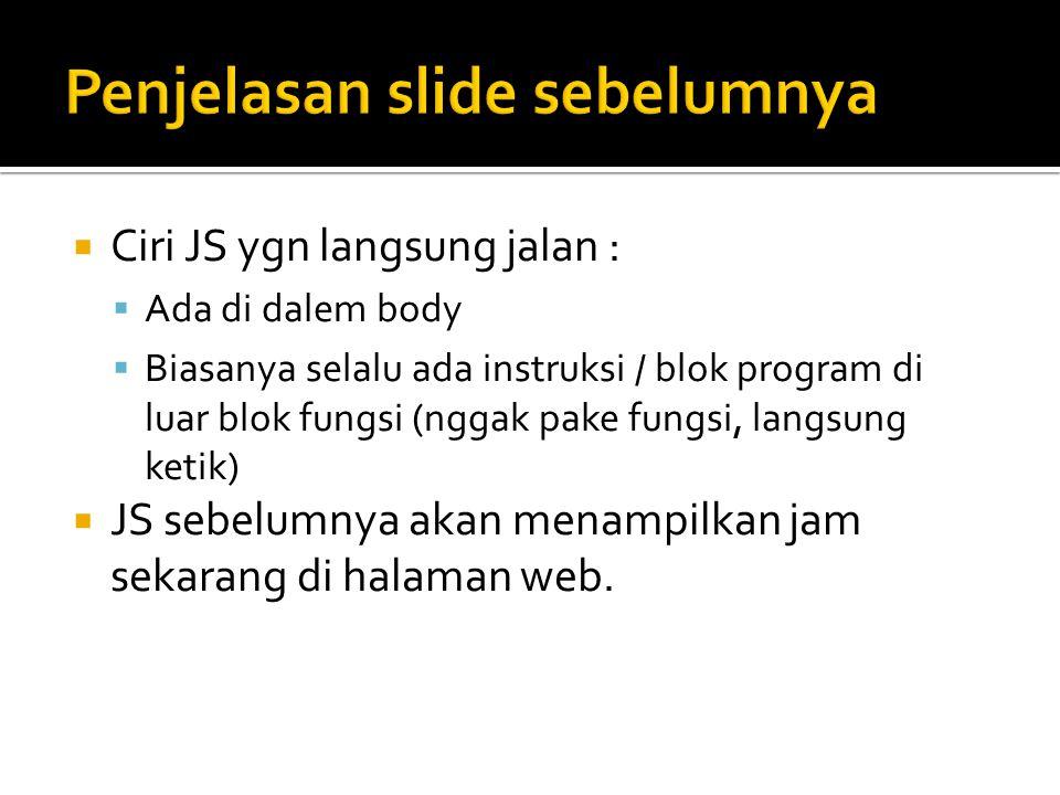 Penjelasan slide sebelumnya