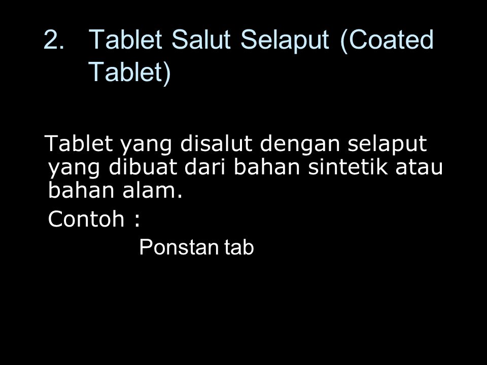2. Tablet Salut Selaput (Coated Tablet)