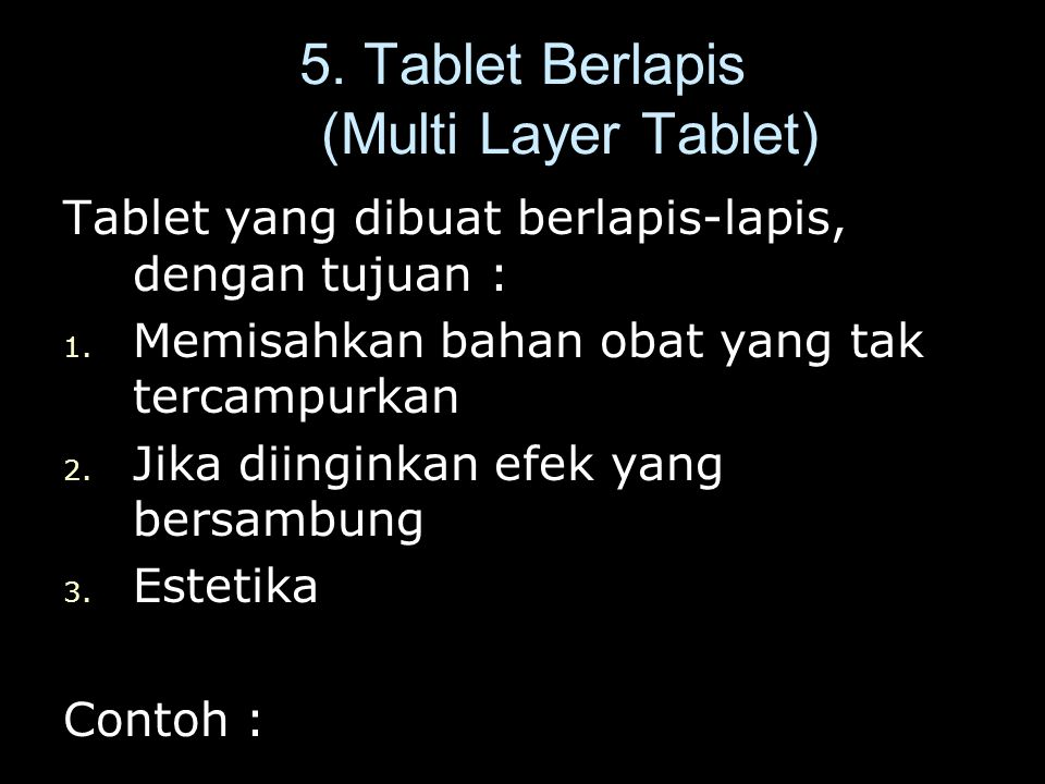 5. Tablet Berlapis (Multi Layer Tablet)