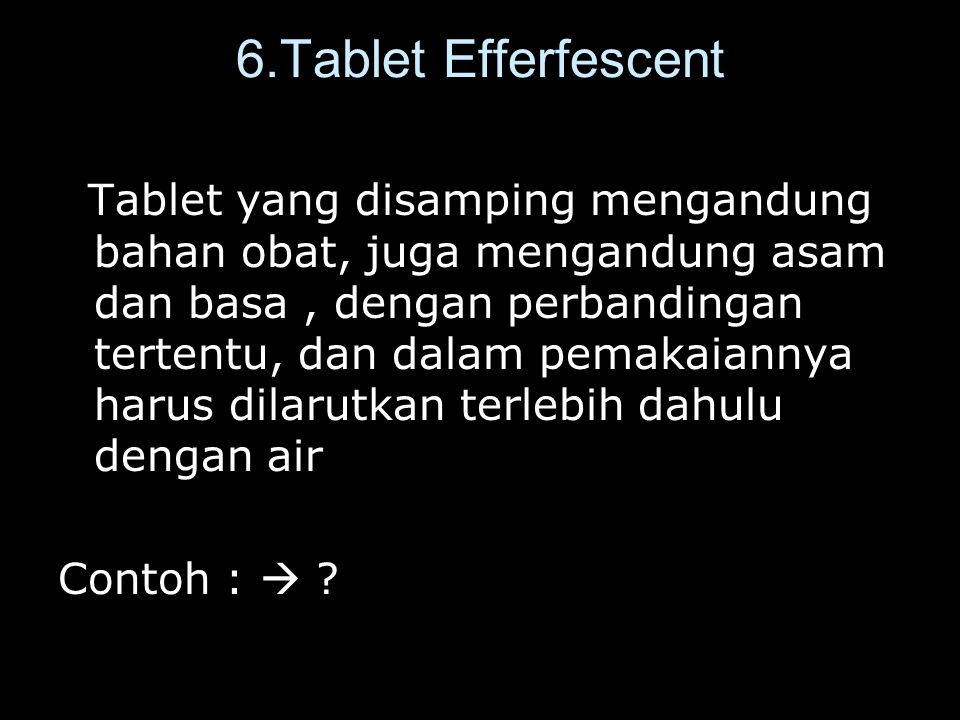 6.Tablet Efferfescent